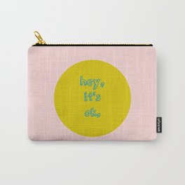 It's ok! Carry-All Pouch
