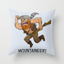 Mountaineer!  Throw Pillow