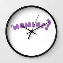 'MEMBER? Wall Clock