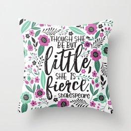 Little and Fierce Throw Pillow
