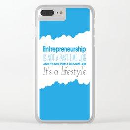 Entrepreneurship Quote Clear iPhone Case