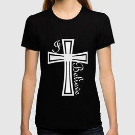 I Believe Christian Faith God Prayer Jesus Holiday Gift Religious Tee christian T-shirt