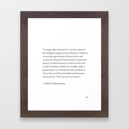 Ralph Waldo Emerson quote. To laugh often and much... Framed Art Print