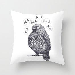 Owl bla bla bla Throw Pillow