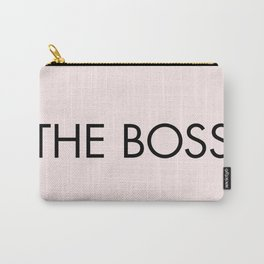 BE PROUD; YOU'RE THE BOSS Carry-All Pouch