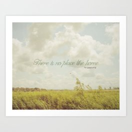 There is no place like home -The Wizard Of OZ Art Print