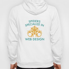 Spiders Specialize In Web Design Hoody