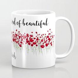 My Own Kind Of Beautiful Coffee Mug