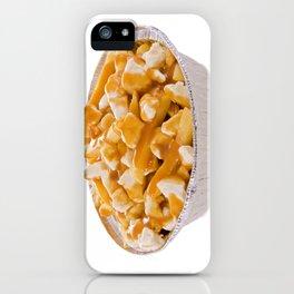 Poutine iPhone Case