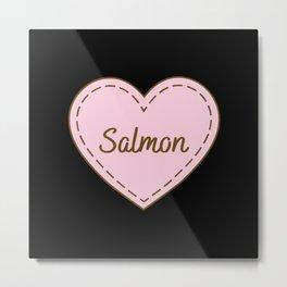 I Love Salmon Simple Heart Design Metal Print
