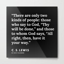 125     | 191121 | C. S. Lewis Quotes Metal Print