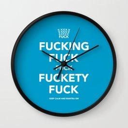 Fucking Fuck Fuck Fuckety Fuck- Cool Wall Clock