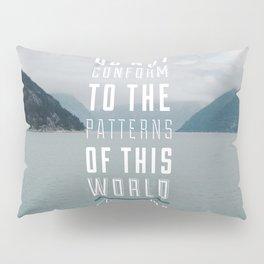 Romans 12:2 Pillow Sham