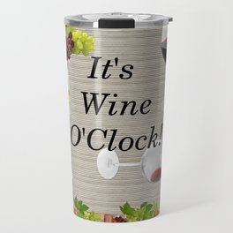 It's Wine O'Clock Travel Mug