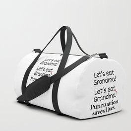 Let's Eat Grandma Punctuation Saves Lives Duffle Bag