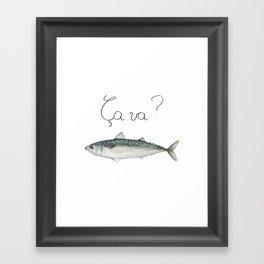 Ça va ? Framed Art Print