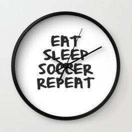 Eat, Sleep, Soccer, Repeat Wall Clock