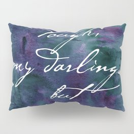 Life is Tough in Navy Blue Pillow Sham