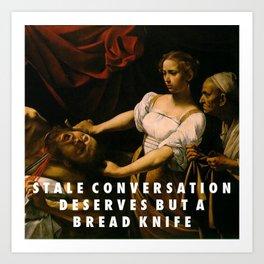 Stale Conversation Art Print