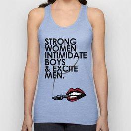 Strong Women Intimidate Boys & Excite Men Unisex Tank Top