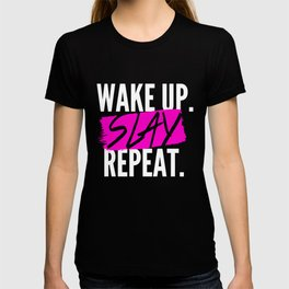 Wake Up, Slay, Repeat T-shirt