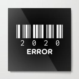 Barcode 2020 Error Metal Print