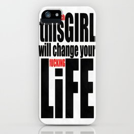 Change Your Life iPhone Case
