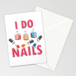 Manicurist Manicure Nail Art Cosmetics Beautician Nail Tech I Do Nails Gift Stationery Cards