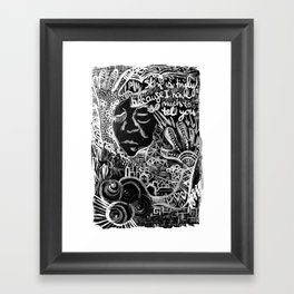 My Skin Is Tingly Because I Have So Much to Tell You Framed Art Print