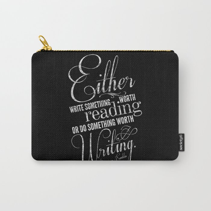 Benjamin Franklin Writing Quote Carry-All Pouch