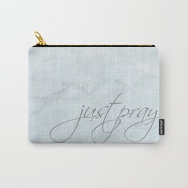 Just Pray Carry-All Pouch
