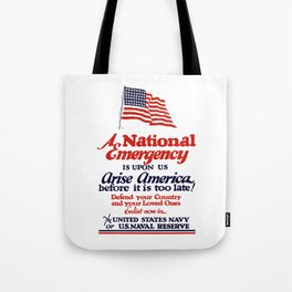 Arise America -- Enlist Now In The United States Navy Tote Bag
