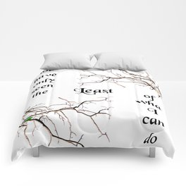 The Least of What I Can Do Comforters