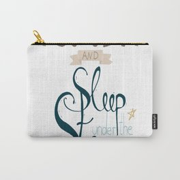 Let's Go Out and Sleep under the Stars Carry-All Pouch