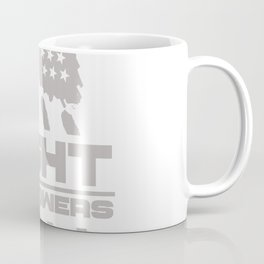Fight the Powers Coffee Mug