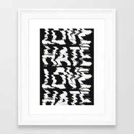 Love or Hate Framed Art Print