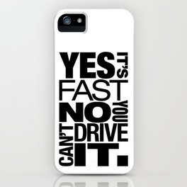 Yes it's fast No you can't drive it v6 HQvector iPhone Case