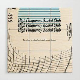 High Frequency Social Club Wood Wall Art