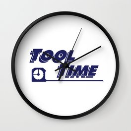 Tool Time t-shirt - Home Improvement Wall Clock