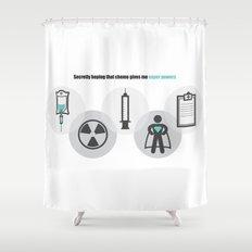 Chemo Super powers! Shower Curtain