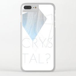 CRYSTAL? Clear iPhone Case