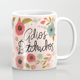 Pretty Swe*ry: Adios Bitchachos Kaffeebecher