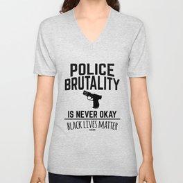 Police brutality Black Lives Matter Unisex V-Neck