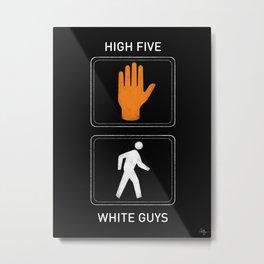High Five White Guys Metal Print
