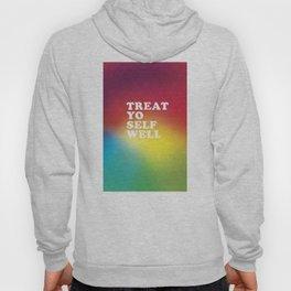 Treat Yo Self Well - gradient no3 Hoody