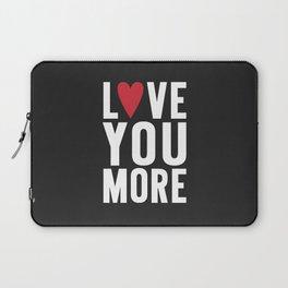 Love You More {dark} Laptop Sleeve