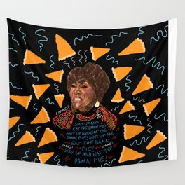Patti Said Eat The Damn Pie  Wall Tapestry