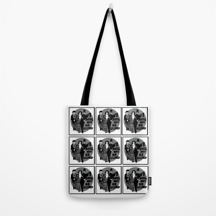 We Will Not Be Silenced IV Tote Bag