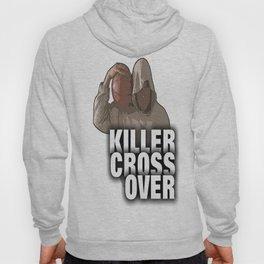 KILLER CROSS OVER  Hoody