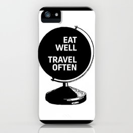Motivational & Inspirational Quotes - Eat Well Travel Often MMS 476 iPhone Case